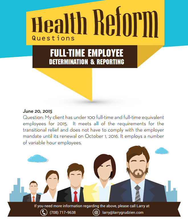 Health Reform Question – Full Time Employee Determination & Reporting