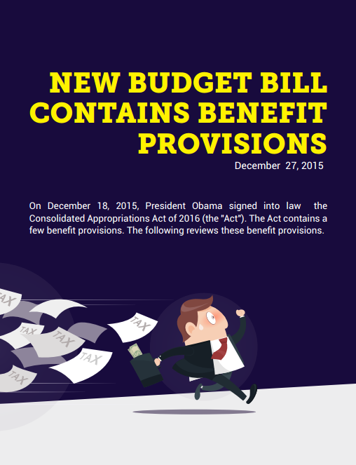 New Budget Bill Contains Benefit Provisions