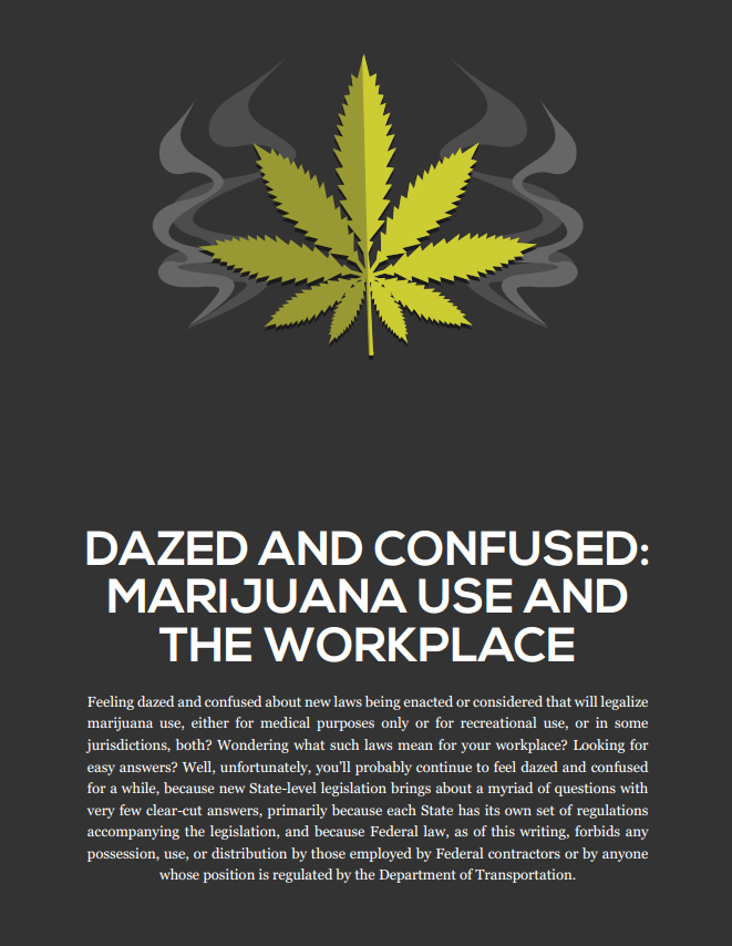 Dazed and Confused: Marijuana use and the Workplace